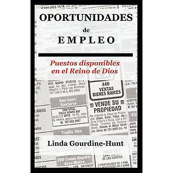 Oportunidades de Empleo door GourdineHunt & Linda
