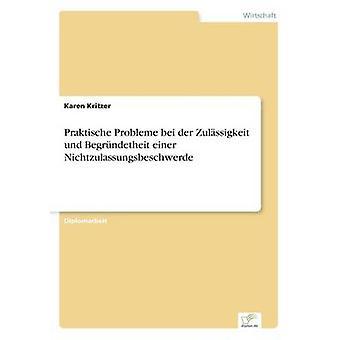 Praktische Probleme Bei der Zulssigkeit Und Begrndetheit Einer Nichtzulassungsbeschwerde von Kritzer & Karen