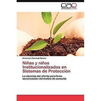 نياس y نيوس إينستيتوسيوناليزادوس en بروتيكسين de أسست قبل اسيفيدو كوسيو أنا لورا