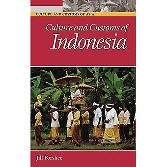Culture and Customs of Indonesië (cultuur & douane van Azië) (cultuur & douane van Asia Series)