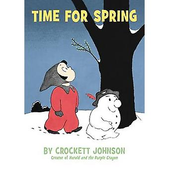 Time for Spring by Crockett Johnson - Crockett Johnson - 978006243033