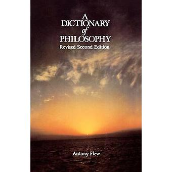 A Dictionary of Philosophy by Antony Flew - 9780312209230 Book