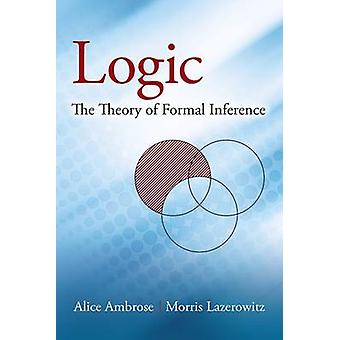 Logic - The Theory of Formal Inference by Alice Ambrose - 978048679677