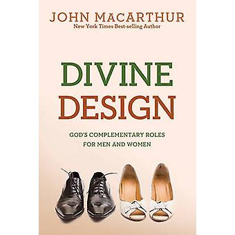 Divine Design (Revised edition) by John F. MacArthur - 9780781405881