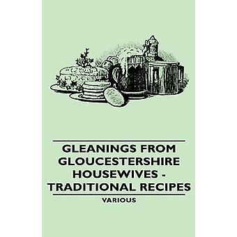 Gleanings From Gloucestershire Housewives - Traditional Recipes by Va