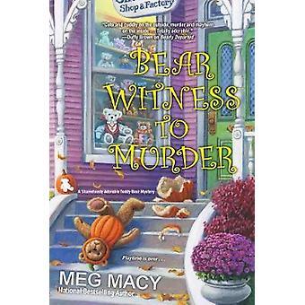 Bear Witness To Murder by Bear Witness To Murder - 9781496709653 Book