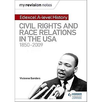 My Revision Notes - Edexcel A-level History - Civil Rights and Race Rel