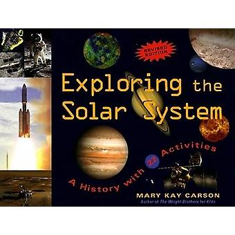 Exploring the Solar System - A History with 22 Activities (Revised edi