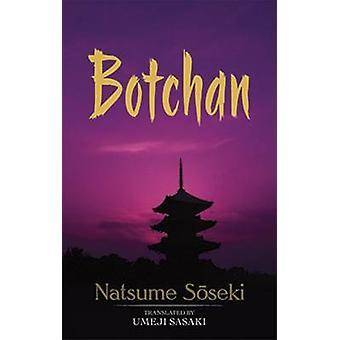 Botchan by Soseki Natsume - Natsume Soseki - Umeji Sasaki - 978048647