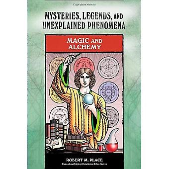 Magia e alchimia (misteri, leggende e fenomeni inspiegabili)