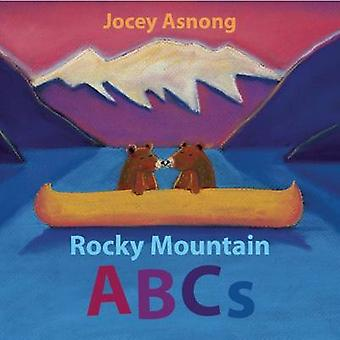 Rocky Mountain ABCs by Jocey Asnong - 9781771601634 Book