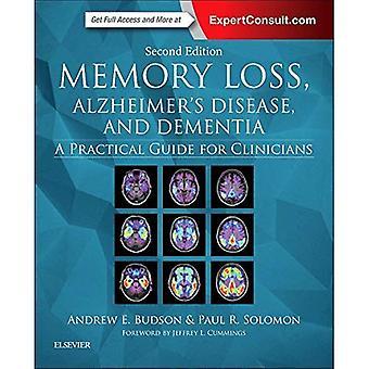 Geheugenverlies, de ziekte van Alzheimer en dementie: A Practical Guide for Clinicians, 2e
