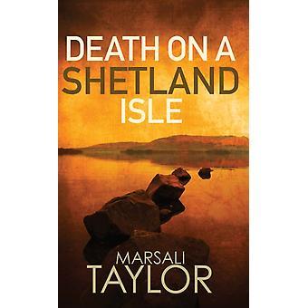 Death on a Shetland Isle by Marsali Taylor