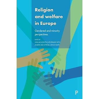 Religion and Welfare in Europe by Lina MolokotosLiederman