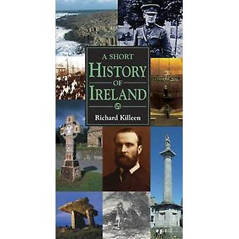 A Short History of Ireland (2nd Revised edition) by Richard Killeen -