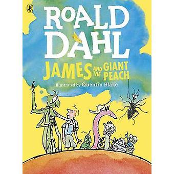 James and the Giant Peach Colour Edition by Roald Dahl