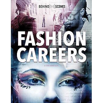 BehindtheScenes Fashion Careers by Susan Henneberg