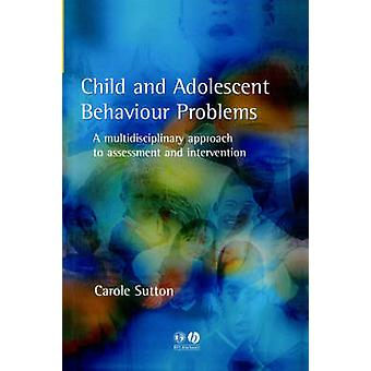 الأطفال والمراهقين يعانون من مشاكل سلوكية-النهج متعدد التخصصات