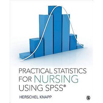 Praktische statistieken voor verpleegkunde met SPSS door Herschel Knapp