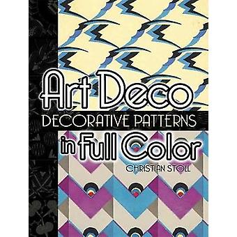 Art Deco Dekorativa Mönster i full färg av Christian Stoll