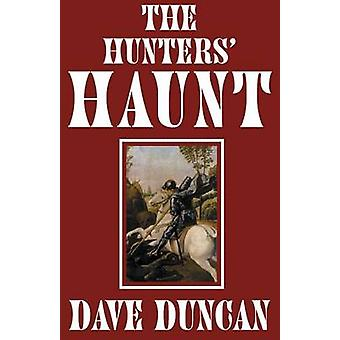 The Hunters Haunt by Duncan & Dave