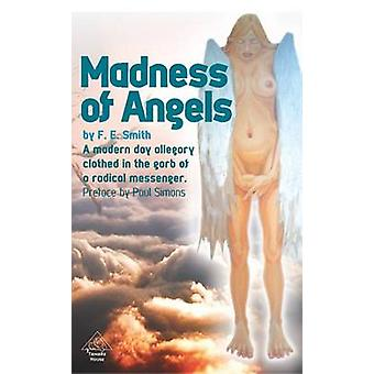 Madness of Angels by Smith & Franklin