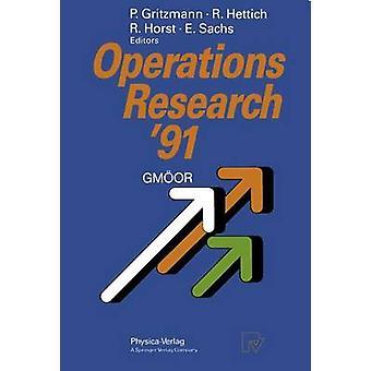 Operations Research 91 Extended Abstracts av det 16: e symposiumet om operationsforskning som hölls vid universitetet i Trier i september 911 1991 av Hettich & Rainer