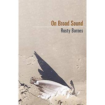 On Broad Sound by Barnes & Rusty