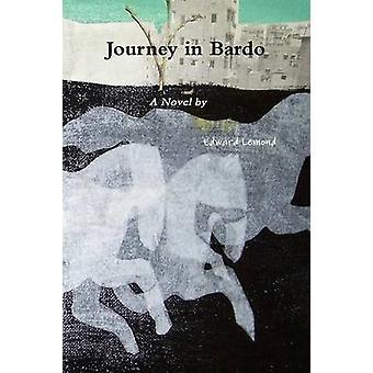 Journey in Bardo by Lemond & Edward