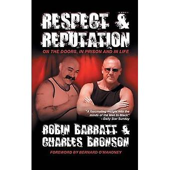 Respect and Reputation by Bronson & Charles