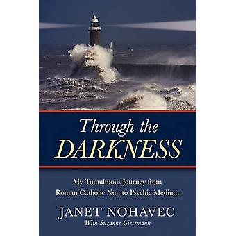 Through the Darkness by Nohavec & Janet
