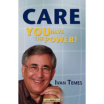 Care You Have the Power by Temes & Ivan