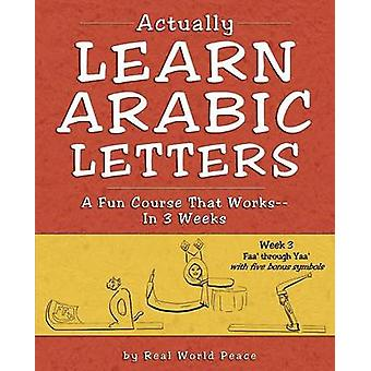 Actually Learn Arabic Letters  Week 3 Faa through Yaa by Real World Peace