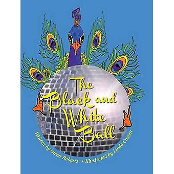 The Black and White Ball by Roberts & Owen