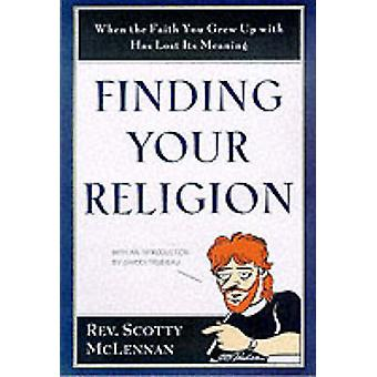 Finding Your Religion by McLennan & Scotty