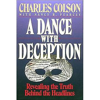 A Dance with Deception by Colson & Charles W.