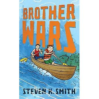 Brother Wars by Smith & Steven K