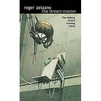 The Dream Master by Zelazny & Roger