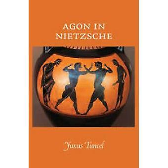 AGON Nietzsche av Yunus Tuncel - 9780874628234 bok