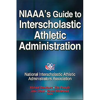 NIAAA&apos's Guide till Interscholastic Athletic Administration av NIAAA - 9