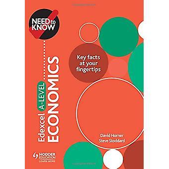 Trenger du å vite - Edexcel A-nivå Økonomi av David Horner - 97815104285