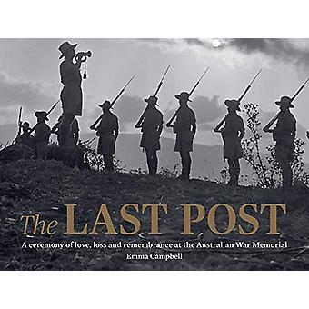The Last Post - En ceremoni av kärlek - Förlust och hågkomst på Austr