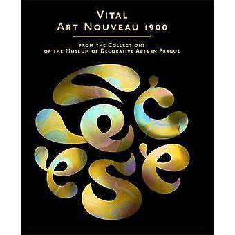 Vital Art Nouveau 1900 by Lucie Vleckova - 9788074670541 Book