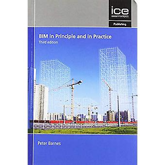BIM in Principle and in Practice - Third edition by Peter Barnes - 97