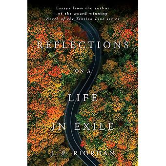 Reflections on a Life in Exile by J.F. Riordan - 9780825308932 Book