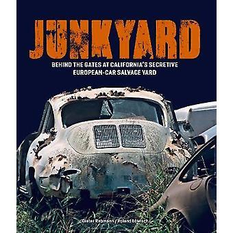 Junkyard - Behind the Gates at California's Secretive European-Car Sal