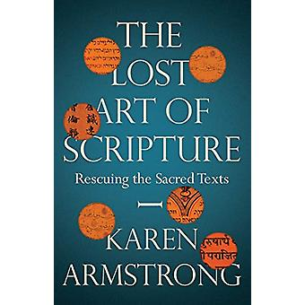 The Lost Art of Scripture by Karen Armstrong - 9781847924315 Book