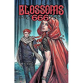 Blossoms 666 by Cullen Bunn - 9781682557976 Book