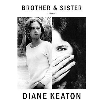 Brother and Sister - A Memoir by Diane Keaton - 9780451494504 Book