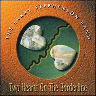 Larry Stephenson - Two Hearts on a Borderline [CD] USA import